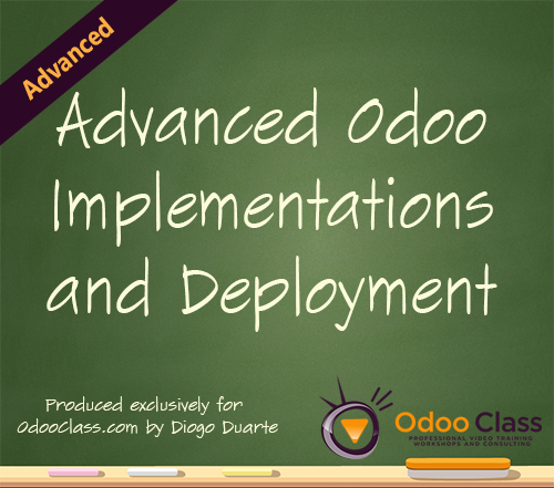 Advanced Odoo Implementations and Deployment