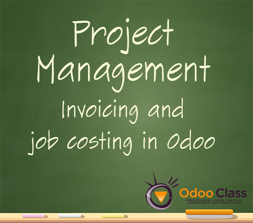 Project Management - Invoicing and Job costing in Odoo