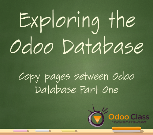 Exploring the Odoo Database - Copy web pages between databases pt 1
