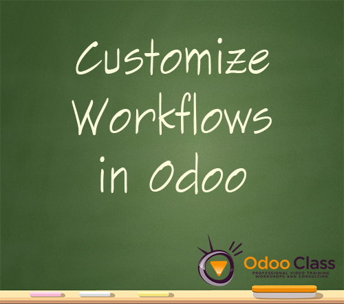 Customize Workflows in Odoo
