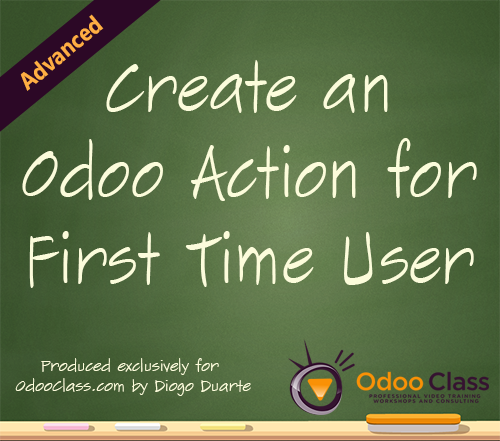 Create an Odoo Action for First Time User Login