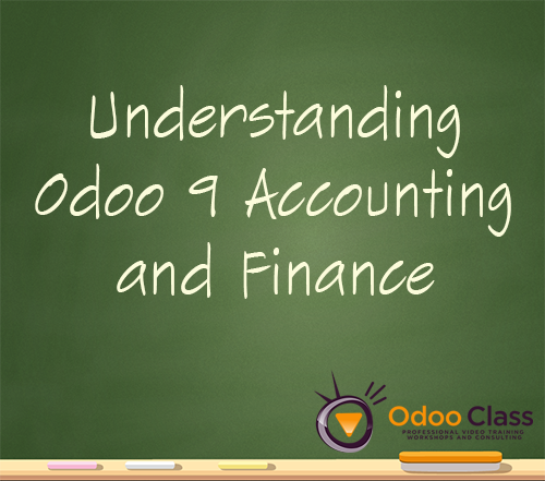 Understanding Odoo 9 Accounting and Finance