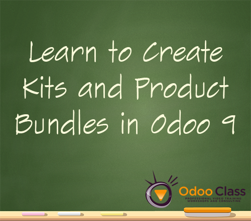 Learn to Create Kits and Product Bundles in Odoo 9