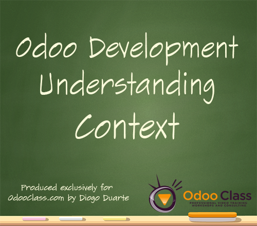 Odoo Development - Understanding Context