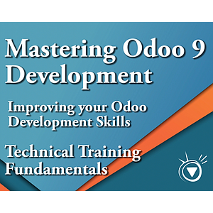 Improving your Odoo Development Skills - Mastering Odoo 9 Development Part 5