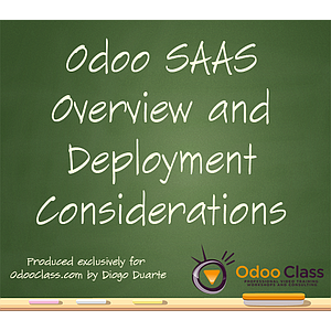 Odoo SAAS Overview and Deployment Considerations