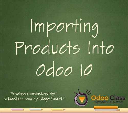Importing Products Into Odoo 10