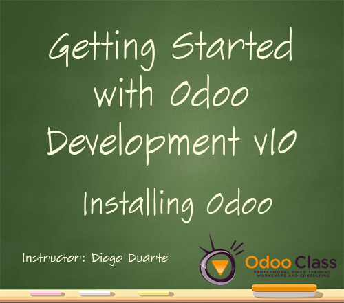 Installing Odoo 10 - Getting Started With Odoo Development v10