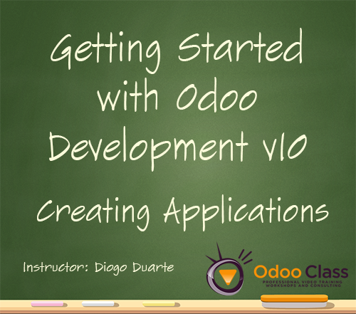 Creating Applications - Getting Started With Odoo Development v10