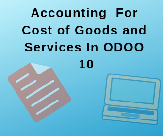 Accounting for Cost of Goods in Odoo v10