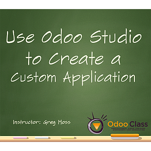 Use Odoo Studio to Create a Custom App