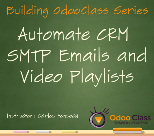 Automate CRM SMTP Emails and Video Playlists