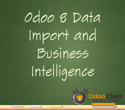 Odoo 8 Importing Data & Business Intelligence