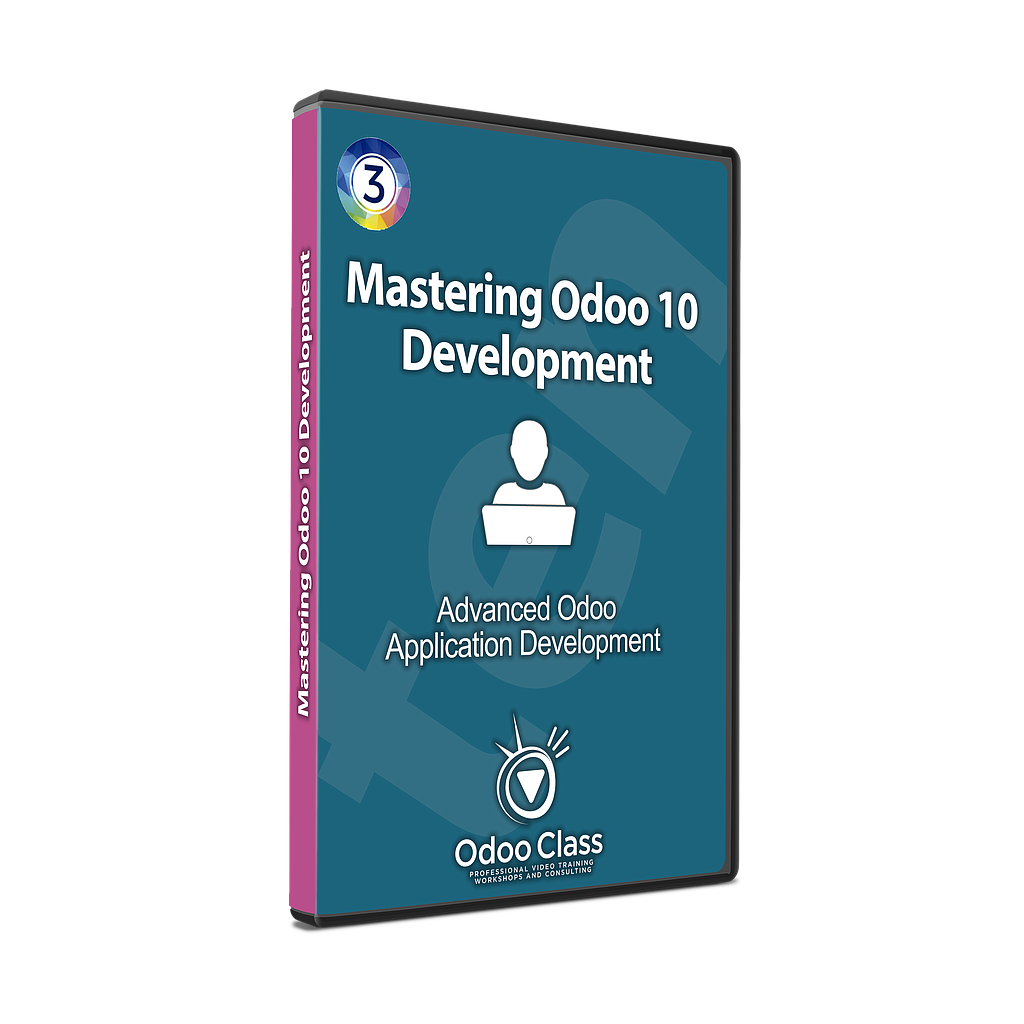 Advanced Odoo Development - Mastering Odoo 10 Development