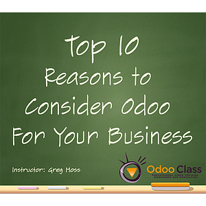Top 10 Reasons to Consider Odoo for your Business