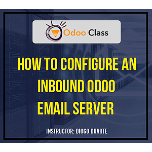 How to Configure an Inbound Odoo Email Server