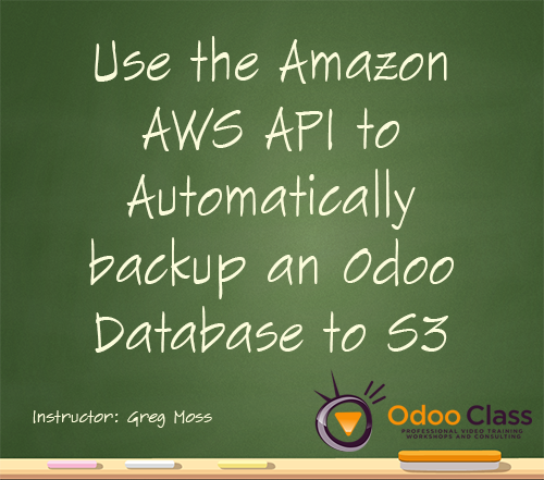 Use the Amazon AWS API to Automatically Backup an Odoo Database to S3