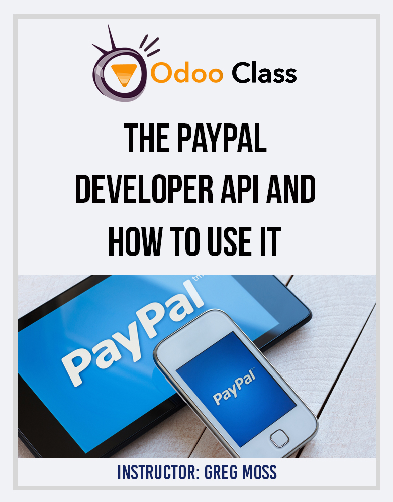 The PayPal Developer API and how to use it - Odoo Development