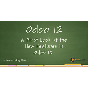 Odoo 12 - First Look at New Features