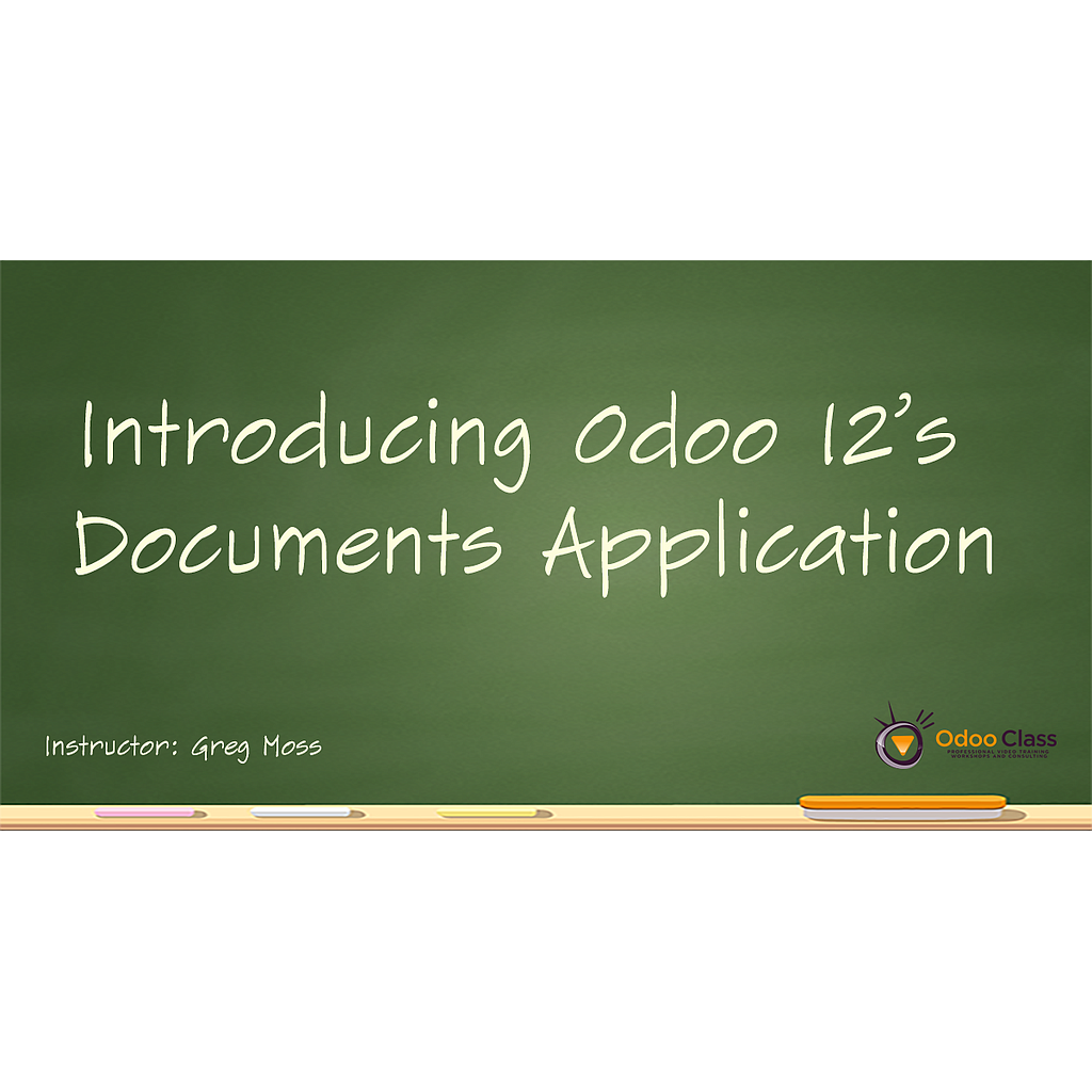 Introducing Odoo 12's Documents Application
