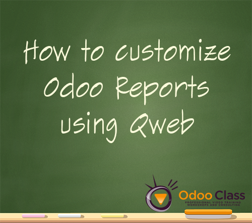 How to customize Odoo reports using qweb