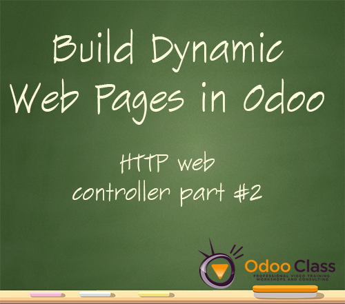 Build Dynamic Web pages with Odoo - HTTP web controllers part 2