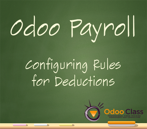 Odoo Payroll - Configuring rules for deductions
