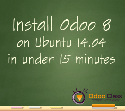Install Odoo 8 on Ubuntu 14.04 in under 15 minutes