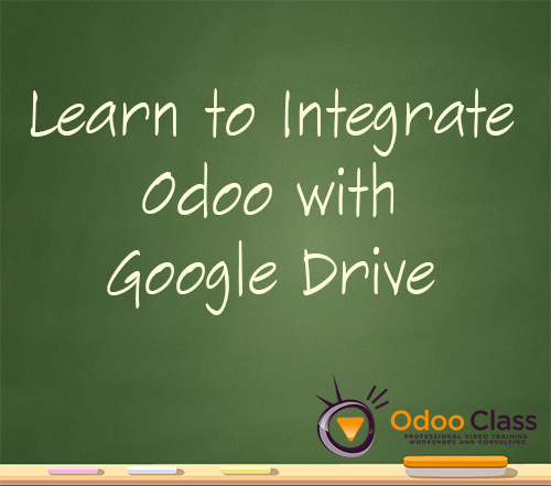 Learn to Integrate Odoo with Google Drive