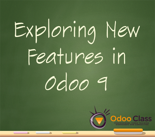 Exploring New Features in Odoo 9