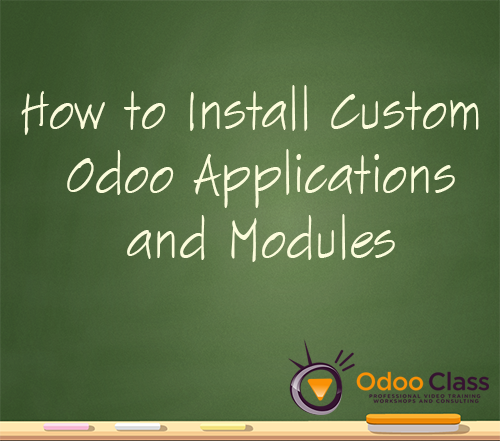 How to Install Custom Odoo Applications and Modules