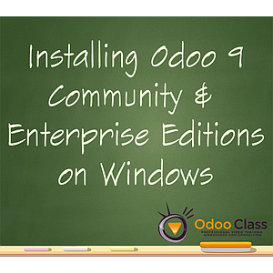 Installing Odoo 9 Community & Enterprise Editions on Windows